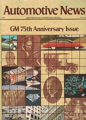 Automotive News: GM 75th Anniversary Issue: General Motors][Crain Automotive