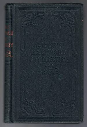 [AMERICANA] [FIREARMS] [CONNECTICUT] Geer's Hartford City Directory for 1862-63: Containing Every...