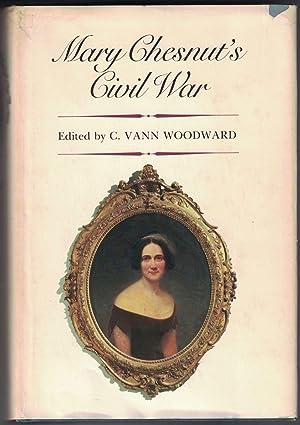 Mary Chesnut's Civil War: WOODWARD, C. Vann