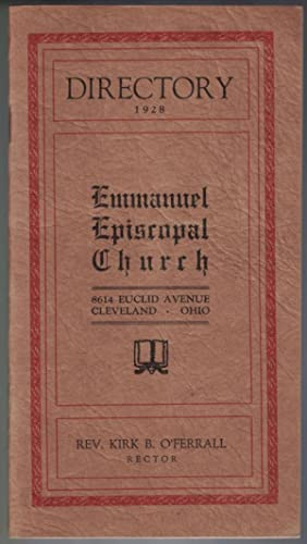 Directory 1928 Emmanuel Episcopal Church 8614 Euclid Avenue Cleveland, Ohio: Rev. Kirk B. O'Ferra...