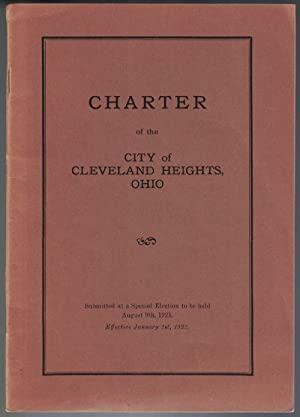 Charter of the City of Cleveland Heights, Ohio: Submitted at a Special Election to be held August...