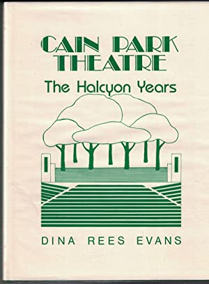 Cain Park Theatre: The Halcyon Years