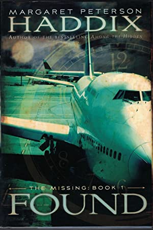 The Missing: Book 1: Found: HADDIX, Margaret Peterson