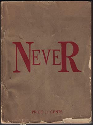 Never: An Invaluable Guide for Young and Old