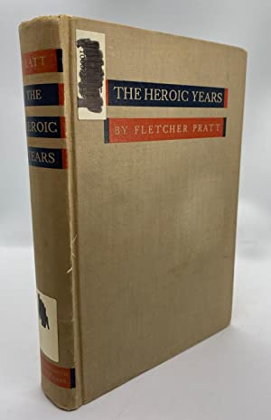 The Heroic Years: Fourteen Years of the Republic 1801-1815