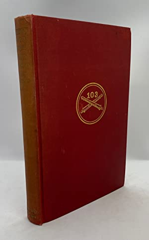 History of the 103rd Field Artillery (Twenty-Sixth Division, A.E.F.) World War 1917-1919