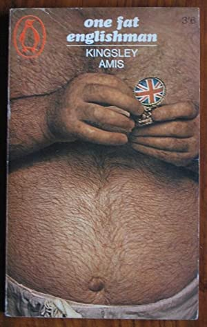 a character analysis of kingsley amis novel one fat english man Martin amis: language: english: genre: novel: publisher: man, you are out for a whole lot of money the novel ends with fat john having lost all his money.