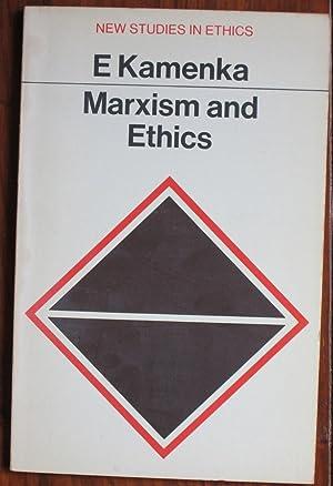 Marxism and Ethics: Kamenka, E.