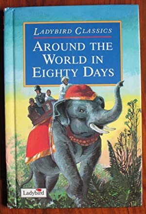 Around the World in Eighty Days: Verne, Jules and