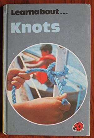 Learnabout Knots: Hinton, Ronald A.