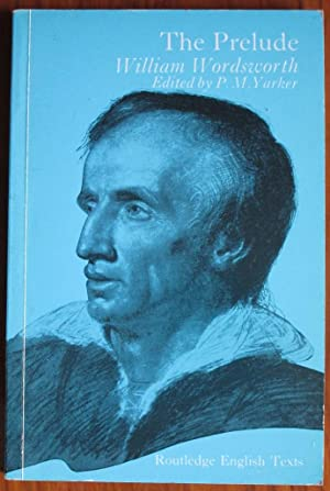The Prelude: or Growth of a Poet's: Wordsworth, William
