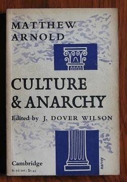 Culture and Anarchy: Arnold, Matthew