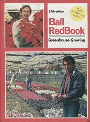 BALL REDBOOK, THE Greenhouse Growing