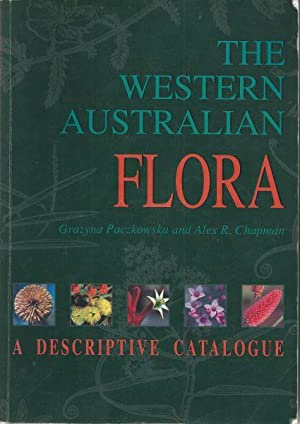 WESTERN AUSTRALIAN FLORA, THE: A Descriptive Catalogue