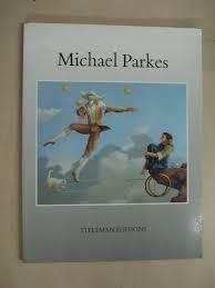 Michael Parkes: Parkes, Michael and