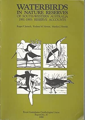 Waterbirds in Nature Reserves of South-western Australia, 1981-1985: Reserve Accounts
