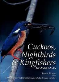 Cuckoos, Nightbirds & Kingfishers of Australia