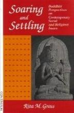 SOARING and SETTLING: Buddhist Perspectives on Comtemporary Social and Religious Issues