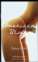 AMERICAN BLUE (Erotic Fiction): Birch, Penny
