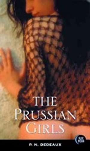 PRUSSIAN GIRLS, THE: P.N. Dedeaux