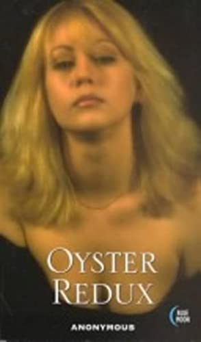 OYSTER REDUX: Anonymous
