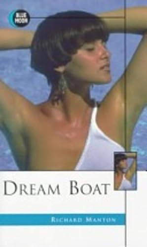 DREAM BOAT: Richard Manton