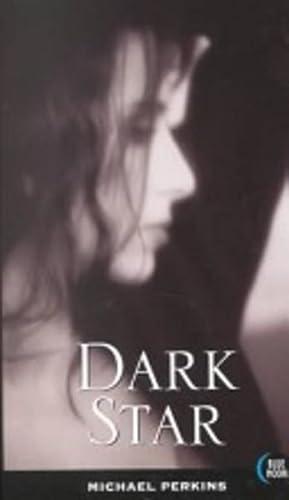 DARK STAR (Erotic Fiction): Michael Perkins
