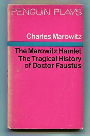 Marowitz Hamlet, The; The Tragical History of: Marowitz, Charles