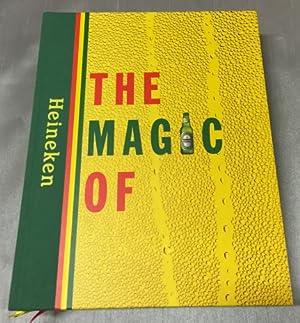 The magic of Heineken.: Jacobs, M.G.P.A., W.H.G.