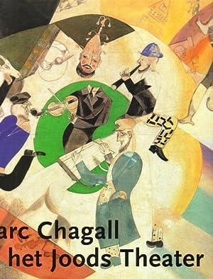 Marc Chagall en het Joods Theater.: Voolen, Edward van,