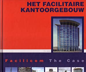 Het facilitaire kantoorgebouw. Facilicom The Case.