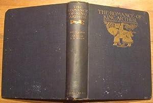 The romance of King Arthur and his: Rackham, Arthur, illustrator,