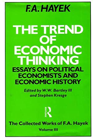 The trend of economic thinking. Essays on political economists and economic history. The Collecte...
