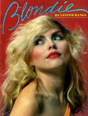 Blondie.: Bangs, Lester,