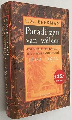 Paradijzen van weleer. Koloniale literatuur uit Nederlands-Indie,: Beekman, E.M.,