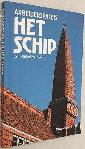 Arbeiderspaleis Het Schip van Michel de Klerk: Nieman, Nico, voorwoord,