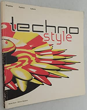 Techno style. Music, graphics, fashion and party culture of the Techno movement. Including more t...