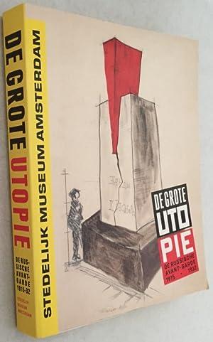 De Grote Utopie. De Russische Avantgarde 1915-1932/: Stedelijk Museum Amsterdam;