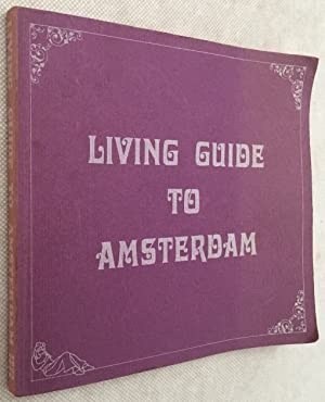 Living guide to Amsterdam 1972-73