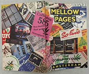 Mellow pages. The consumers guide to Amsterdam