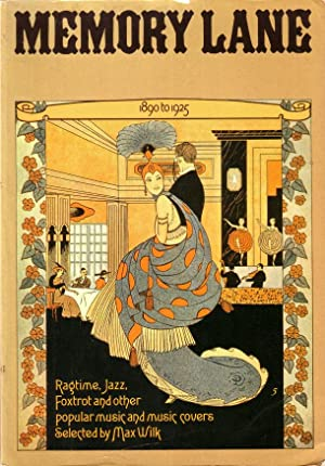 Memory Lane. 1890 to 1925. Ragtime, Jazz, Foxtrot and other popular music and music covers.
