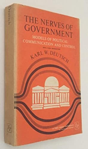 The nerves of government. Models of political: Deutsch, Karl W.,