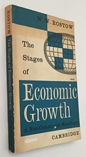 The stages of economic growth. A non-communist manifesto