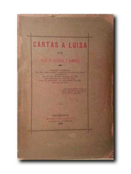 CARTAS A LUISA . de Baselga y Ramirez, Mariano .: 135 Páginas ...