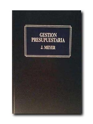 GESTIÓN PRESUPUESTARIA.: Meyer, Jean.