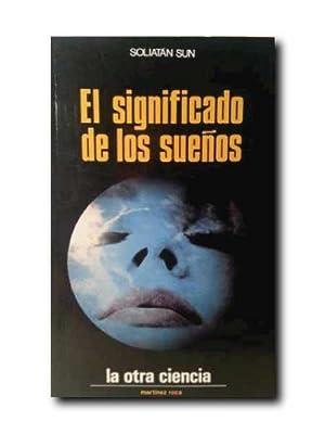 EL SIGNIFICADO DE LOS SUEÑOS.: Sun, Soliatan.