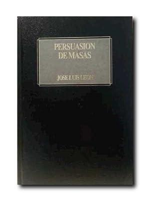 PERSUASIÓN DE MASAS. Psicología y Efectos De Las Comunicaciones Sociopolíticas...