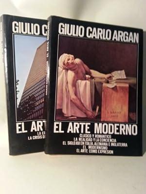 EL ARTE MODERNO. 1770/1970 TOMO I: Clasico: Argan, Giulio Carlo.