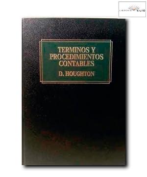 TÉRMINOS Y PROCEDIMIENTOS CONTABLES.: Houghton, Diane /