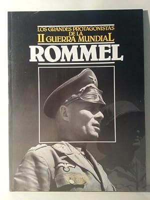 ROMMEL. Los Grandes Protagonistas De La Segunda Guerra Mundial.: Gerosa, Guido.